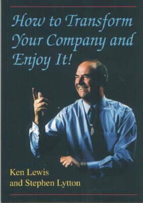 How to Transform Your Company and Enjoy it (Paperback)
