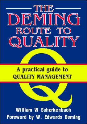 The Deming Route to Quality (Paperback)