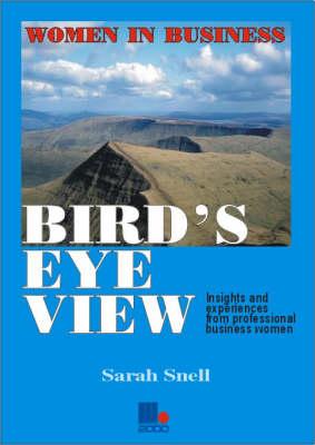 Bird's Eye View: Women in Business - Women in business (Paperback)