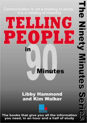 Telling People in 90 Minutes - In 90 Minutes (Paperback)