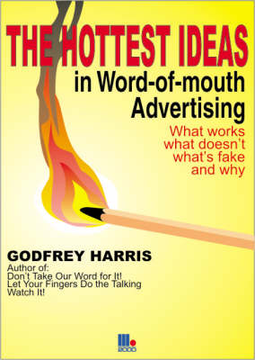 Hottest Ideas in Word-of-mouth Advertising (Paperback)