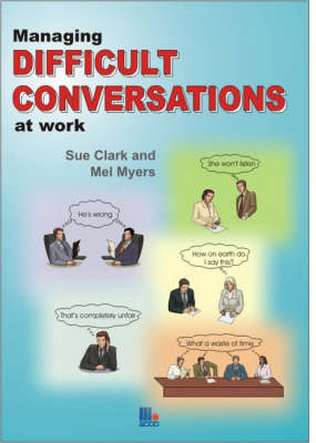 Managing Difficult Conversations at Work (Paperback)
