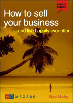 How to Sell Your Business (Paperback)