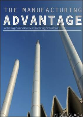 The Manufacturing Advantage (Paperback)