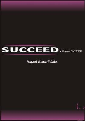 Succeed With Your Partner (Paperback)