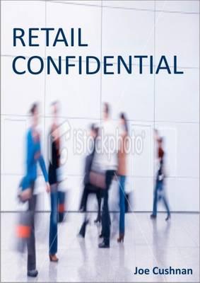 Retail Confidential (Paperback)