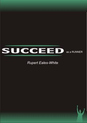 Succeed as a Runner (Paperback)