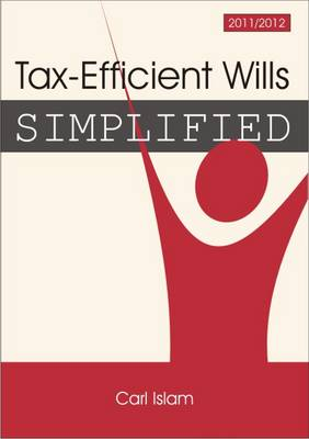 Tax-Efficient Wills Simplified 2011/2012 - Simplified (Paperback)