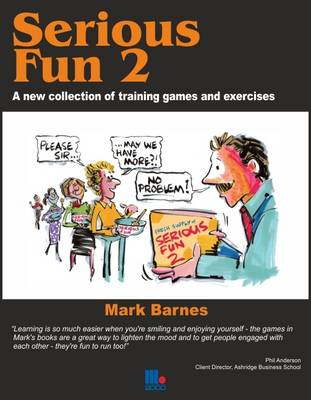 Serious Fun: v. 2: A New Collection of Training Games and Exercises (Paperback)
