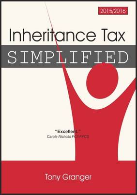 Inheritance Tax Simplified 2015/2016 (Paperback)