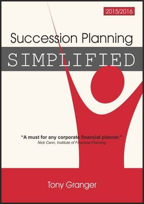 Succession Planning Simplified 2015/2016 (Paperback)