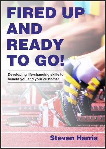 Fired Up and Ready to Go! (Paperback)