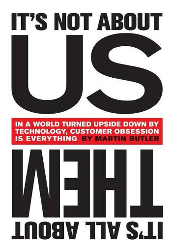 It's Not About Us, it's All About Them (Paperback)