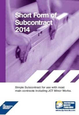Short Form of Subcontract 2014 (Paperback)