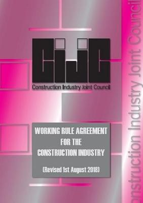 CIJC CIJC Working Rule Agreement 2018 (Paperback)