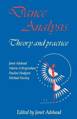 Dance Analysis, Theory and Practice (Paperback)