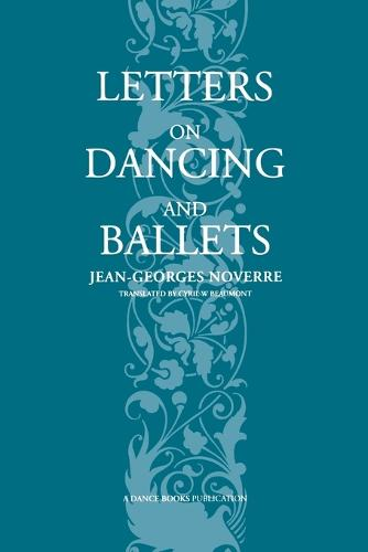 Letters on Dancing and Ballet (Paperback)