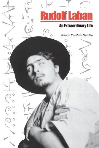 Rudolf Laban: An extraordinary life (Paperback)