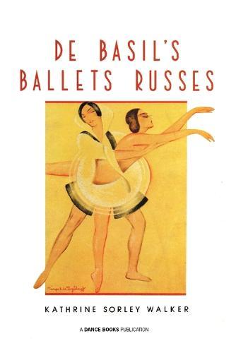 De Basil's Ballets Russes (Paperback)