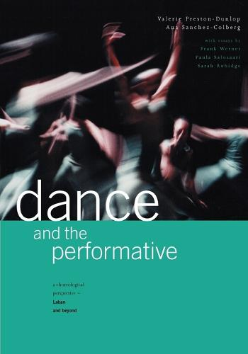 Dance and the Performative (Paperback)