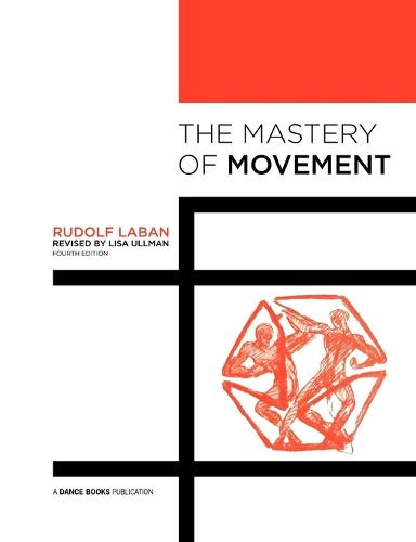 The Mastery of Movement (Paperback)