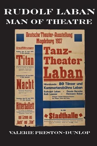 Rudolf Laban: Man of Theatre (Paperback)