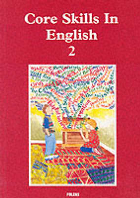 Core Skills in English: Student Book 2 - Core Skills in English (Paperback)
