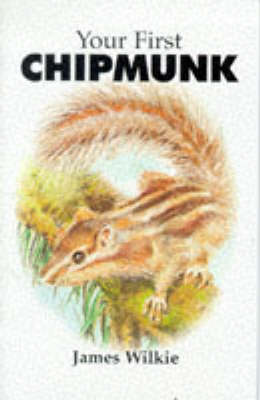 Your First Chipmunk (Paperback)