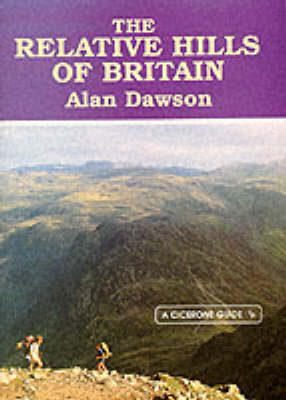 The Relative Hills of Britain: Mountains, Munros and Marilyns (Paperback)