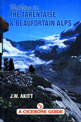 Walking in the Tarentaise and Beaufortain Alps (Paperback)