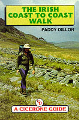 The Irish Coast to Coast Walk - Walking UK & Ireland (Paperback)