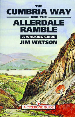Cumbria Way and the Allerdale Ramble: a Walking Guide (Paperback)