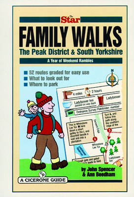 The Star Family Walks: The Peak District and South Yorkshire - a year of weekend rambles (Spiral bound)