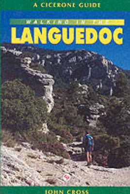 Walking in the Languedoc - Cicerone Guide (Paperback)