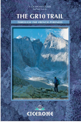 The GR10 Trail: Coast to Coast through the French Pyrenees (Paperback)
