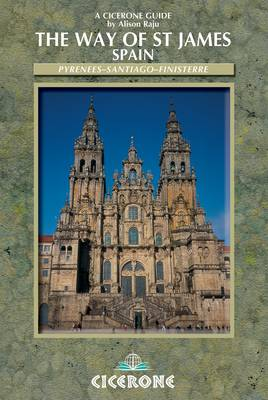 The Way of St James - Spain: Pyrenees-Santiago-Finisterre (Paperback)