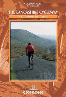 The Lancashire Cycleway: A comprehensive guide (Paperback)