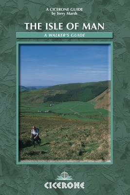 The Isle of Man: A Walker's Guide (Paperback)