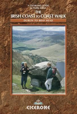 The Irish Coast to Coast Walk: Dublin to Bray Head (Paperback)