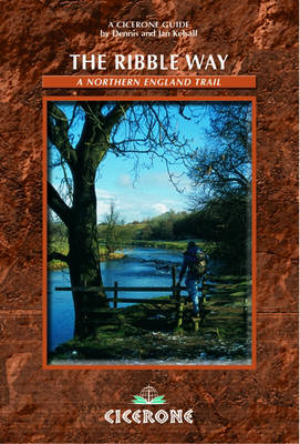 The Ribble Way: A Northern England Trail (Paperback)