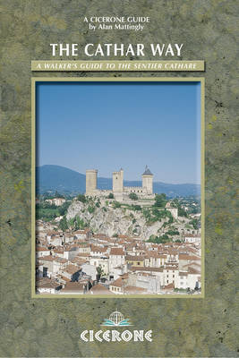 The Cathar Way: A walker's guide to the Sentier Cathare (Paperback)
