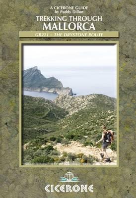 Trekking through Mallorca: GR221 - The Drystone Route (Paperback)