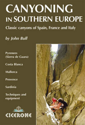 Canyoning: Classic Canyons in Spain, France and Italy (Paperback)