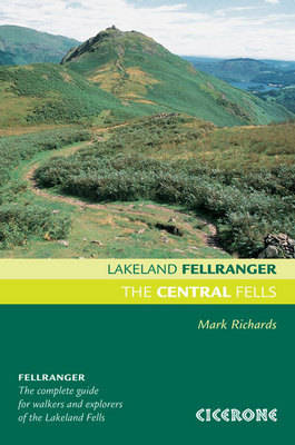 The Central Fells: Walking guide to the Lake District (Paperback)