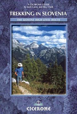 Trekking in Slovenia: The Slovene High Level Route (Paperback)