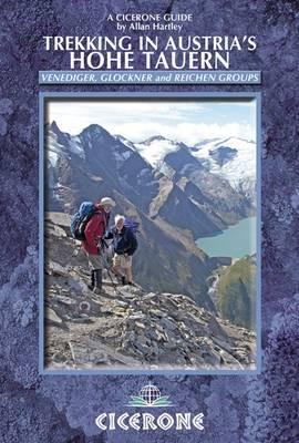 Trekking in Austria's Hohe Tauern: Venediger, Glockner and Reichen Groups (Paperback)