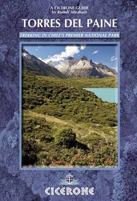Torres del Paine: Trekking in Chile's Premier National Park (Paperback)