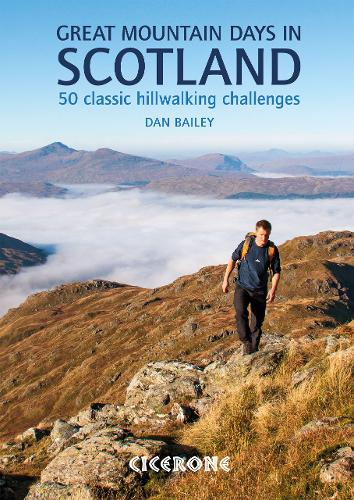 Great Mountain Days in Scotland: 50 classic hillwalking challenges (Paperback)