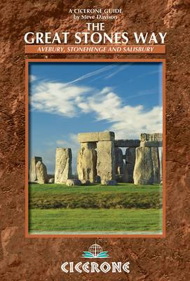 The Great Stones Way: Avebury, Stonehenge and Salisbury (Paperback)
