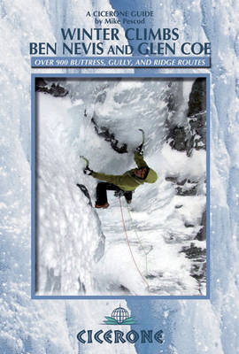 Winter Climbs Ben Nevis and Glen Coe (Paperback)